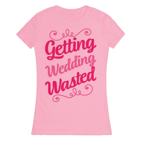 Getting Wedding Wasted 90011-2102ltp