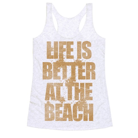 Life Is Better At The Beach 15437-2329hwhi