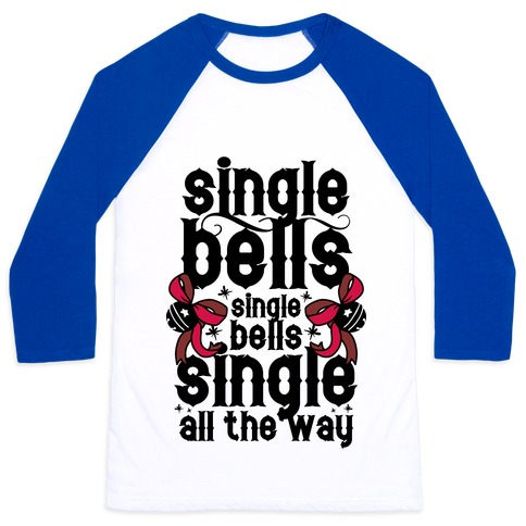 Single Bells, Single Bells, Single All The Way! 37940-bb453wb