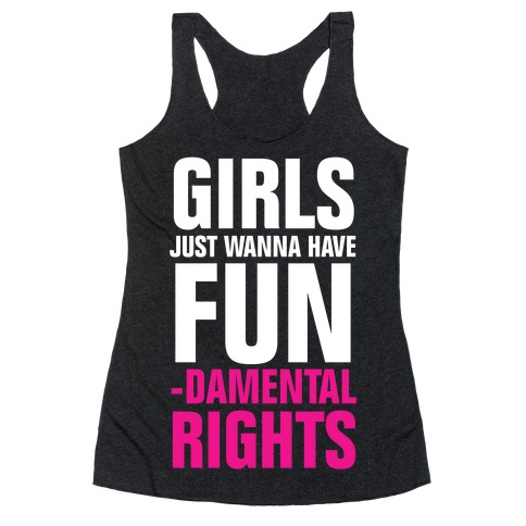 http://www.lookhuman.com/render/product/1324/1324290986783888/2329triblk-w800h800z1-20075-girls-just-wanna-have-fun-fundamental-rights-white-ink-vintage.jpg