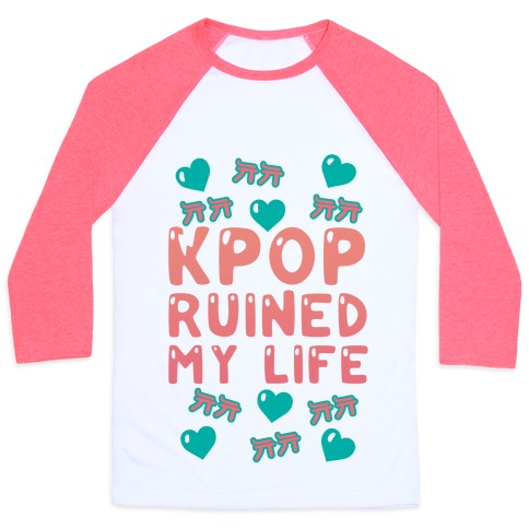 Kpop Ruined My Life 74232-bb453wp