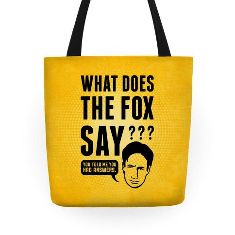 What Does the Fox Say? | HUMAN | T-Shirts, Tanks, Sweatshirts and ...