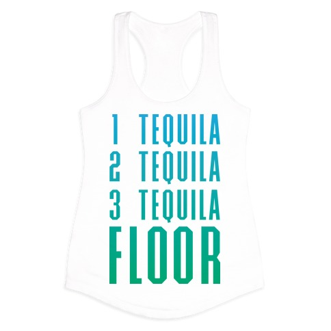 1 Tequila 2 Tequila 3 Tequila T Shirts Tank Tops