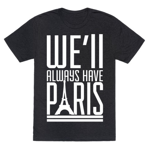 Well Always Have Paris 24812-tr401atk