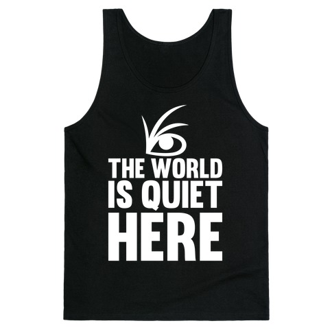 The World Is Quiet Here | T-Shirts, - 28.0KB