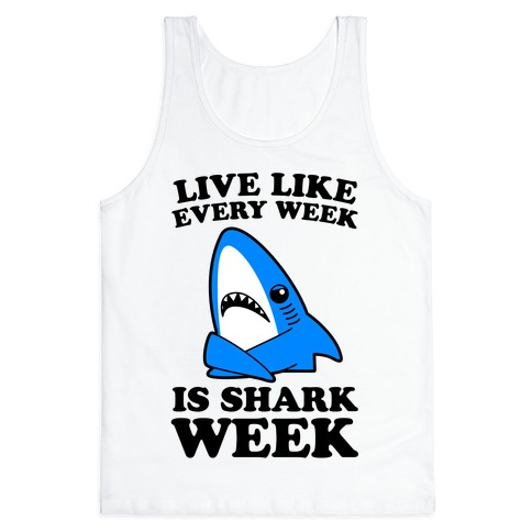 Live Every Week Like Its Shark Week