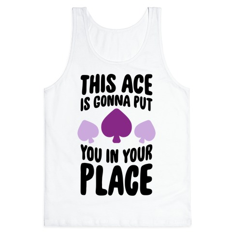 This Ace Is Gonna Put You In Your Place 89142-2408whi