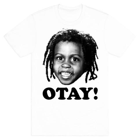 Otay T Shirts Tank Tops Sweatshirts And Hoodies Human