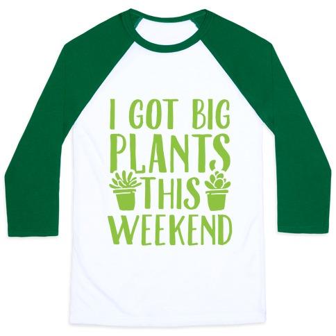 I Got Big Plants This Weekend