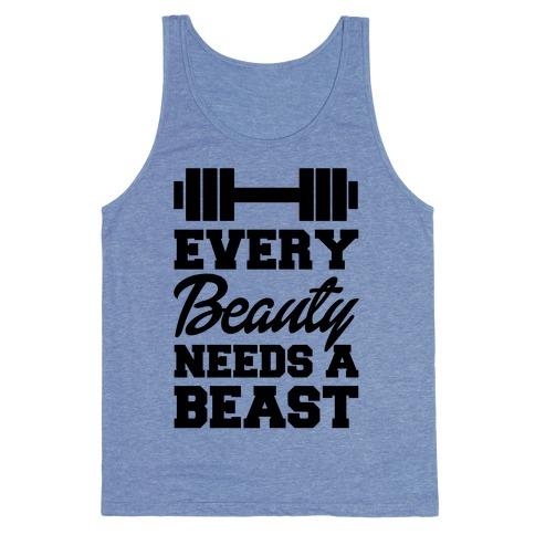 Every Beauty Needs a Beast Shirt Every Beauty Needs a Beast