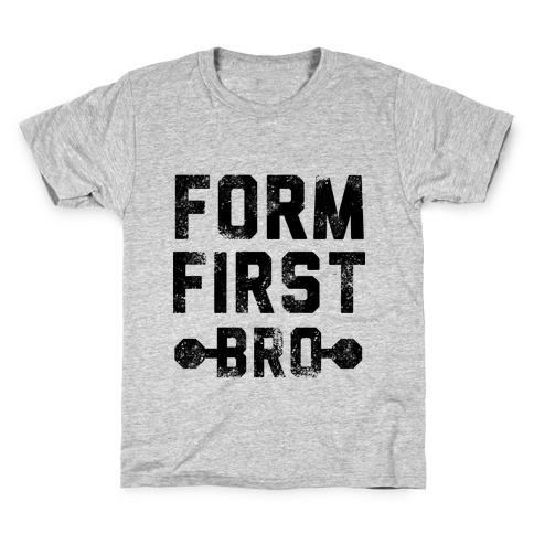 Form First Bro Kids T-Shirt