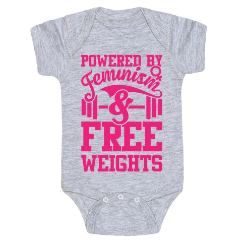 Powered By Feminism And Free Weights Baby Onesy