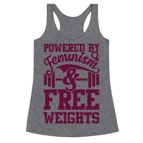 Powered By Feminism And Free Weights Racerback Tank Top