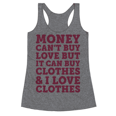 6733 Heathered Gray Nl Z1 T Money Can T Buy Love But It