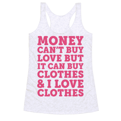 6733 heathered white z1 t money can t buy love but it can for Where can i buy shirts
