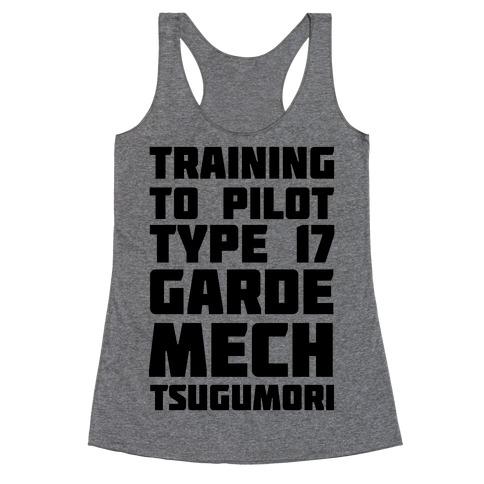 Training to Pilot Type 17 Garde Mech Tsugumori Racerback Tank Top