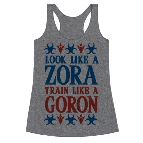 Look Like A Zora Train Like A Goron Racerback Tank Top