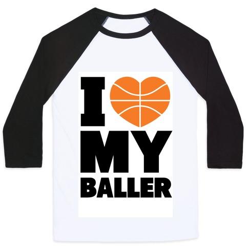 I Love My Baller Baseball Tee