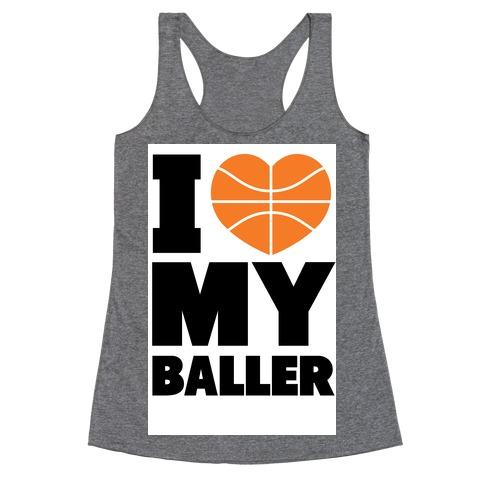I Love My Baller Racerback Tank Top