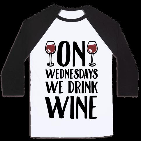 3200bc white black z1 t on wednesdays we drink wine