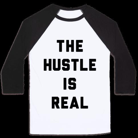 The Hustle Is Real Baseball Tee