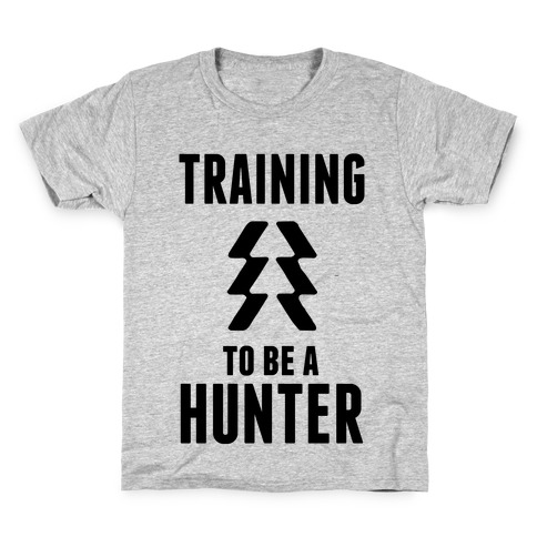 Training To Be A Hunter Kids T-Shirt