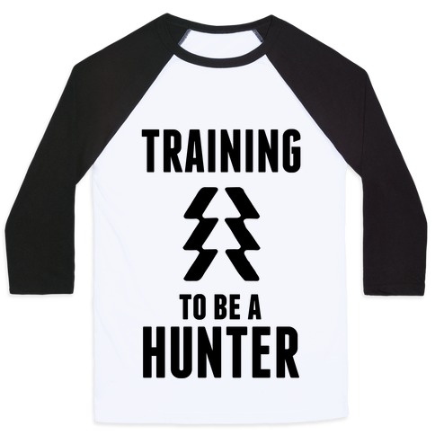 Training To Be A Hunter Baseball Tee