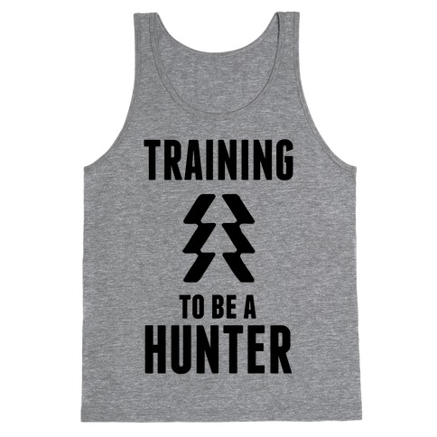 Training To Be A Hunter Tank Top