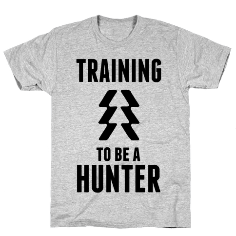 Training To Be A Hunter Mens T-Shirt