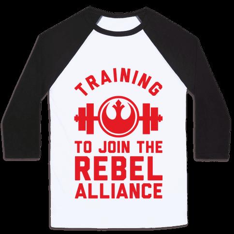 Training To Join The Rebel Alliance Baseball Tee