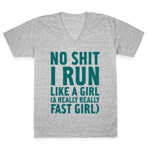 No Shit I Run Like A Girl V-Neck Tee Shirt