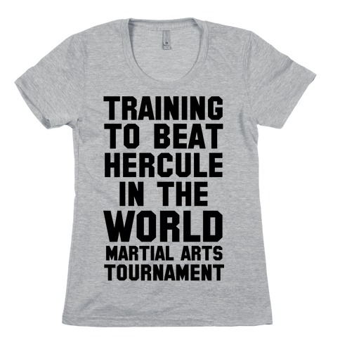 Training to Beat Hercule in the World Martial Arts Tournament Womens T-Shirt