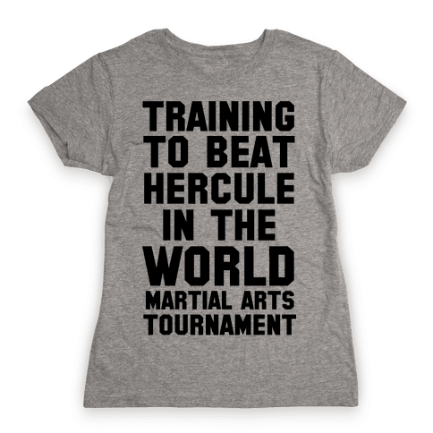 Training to Beat Hercule in the World Martial Arts Tournament Womens T-Shirt
