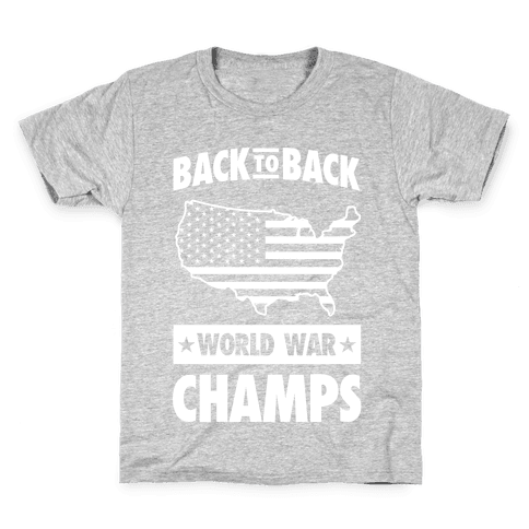 Back to Back World War Champs (light print) Kids T-Shirt