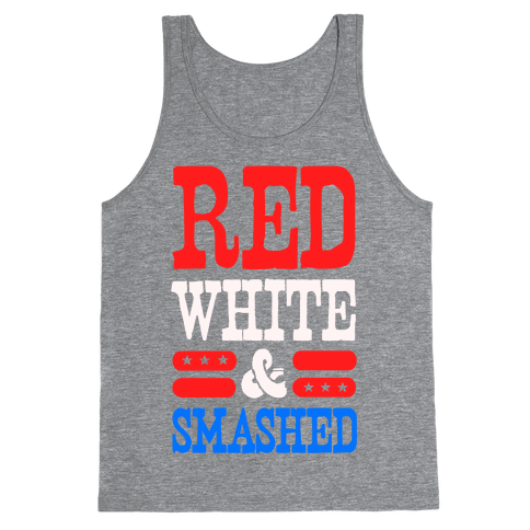 Red White and Smashed! Tank Top