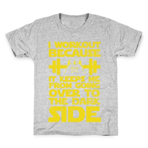 It Keeps me from the Darkside (workout) Kids T-Shirt
