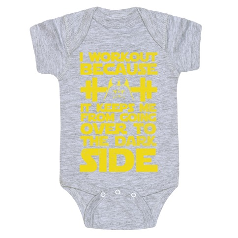 It Keeps me from the Darkside (workout) Baby Onesy