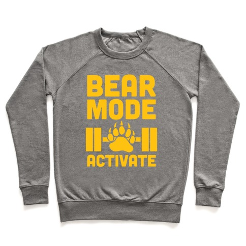 Bear Mode Activate Pullover