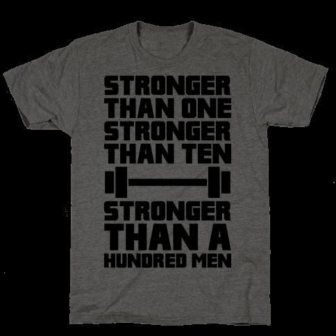 Stronger Than One, Stronger Than Ten, Stronger Than A Hundred Men