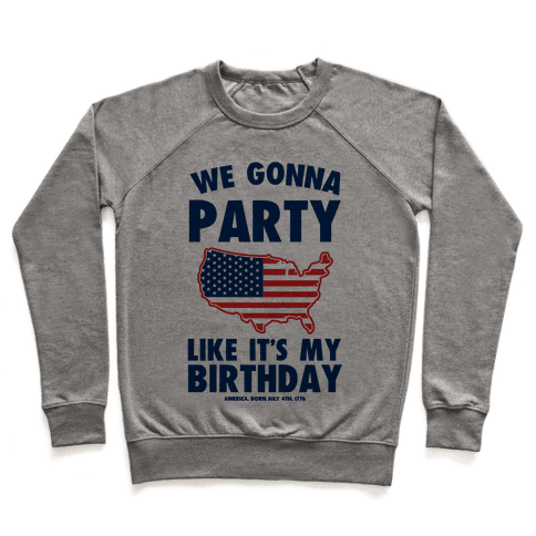 Merican Birthday Party Pullover