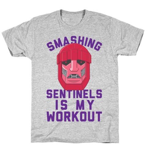 Smashing Sentinels Is My Workout T-Shirt