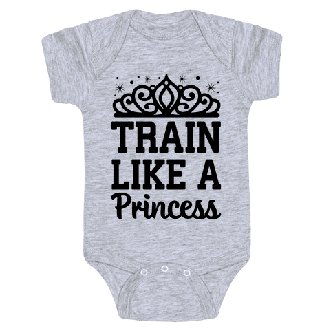 Train Like A Princess Baby Onesy