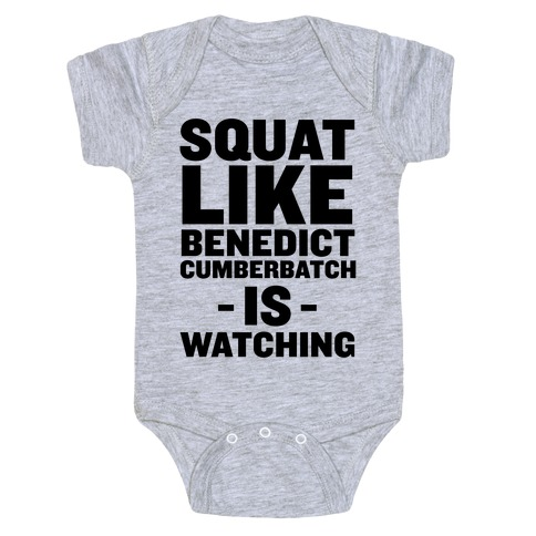 Squat Like Benedict Cumberbatch Baby Onesy