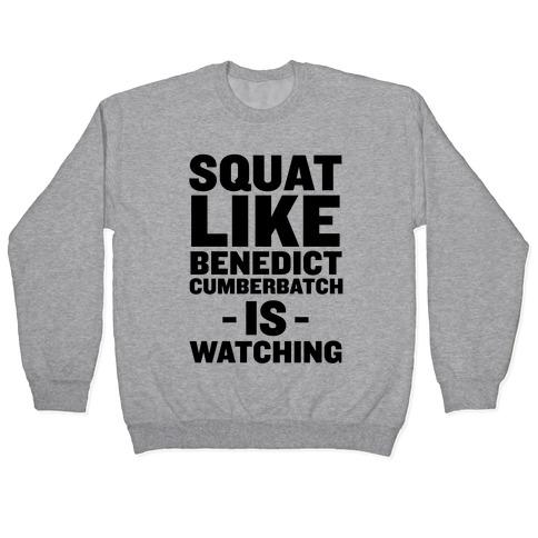 Squat Like Benedict Cumberbatch Pullover