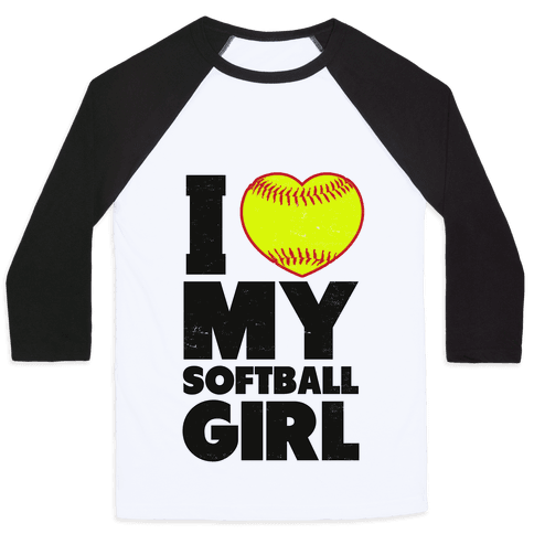 I Love My Softball Girl (Baseball Shirt) Baseball Tee