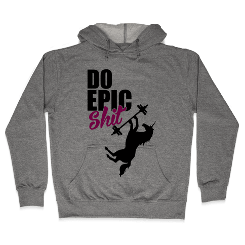 Epic Workout Hooded Sweatshirt