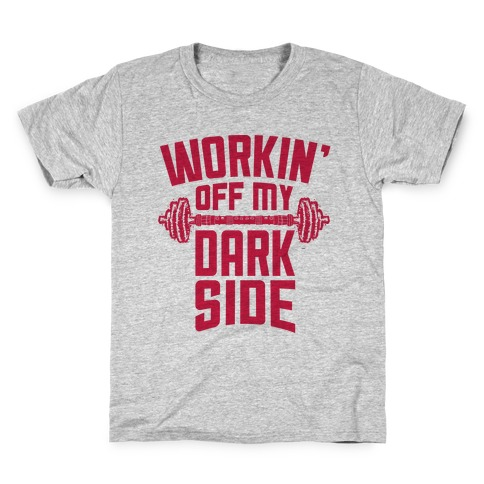 Workin' Off My Dark Side Kids T-Shirt