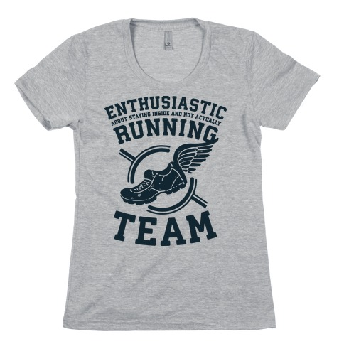 Enthusiastic Running Team Womens T-Shirt