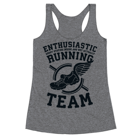 Enthusiastic Running Team Racerback Tank Top