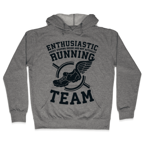 Enthusiastic Running Team Hooded Sweatshirt